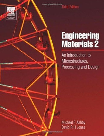 Resim Engineering Materials 2: An Introduction to Microstructures, Processing and Design: v. 2