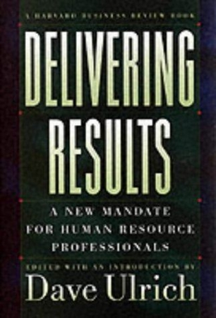 Resim Delivering Results: A New Mandate for Human Resource Professionals