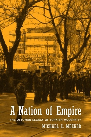 Resim A Nation of Empire: The Ottoman Legacy of Turkish Modernity