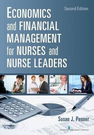 Resim Economics And Financial Management For Nurses And Nurse Leaders 2e