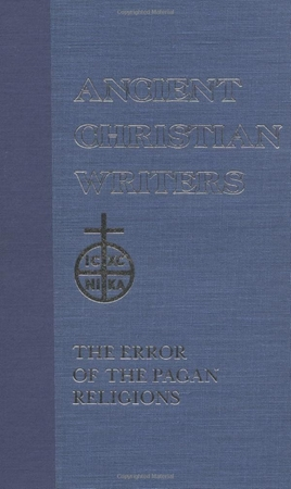 Resim Firmicus Maternus: The Error of the Pagan Religions