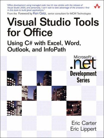 Resim Visual Studio Tools for Office: Using C# with Excel, Word, Outlook, and Infopath
