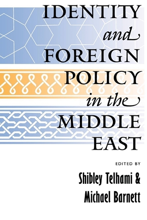 Resim Identity and Foreign Policy in the Middle East