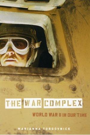 Resim The War Complex: World War II in Our Time