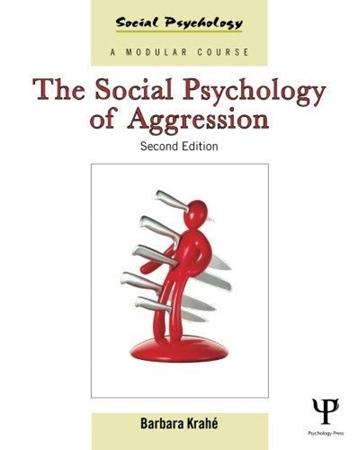 Resim The Social Psychology of Aggression 2e