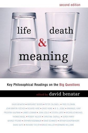Resim Life, Death, and Meaning: Key Philosophical Readings on the Big Questions