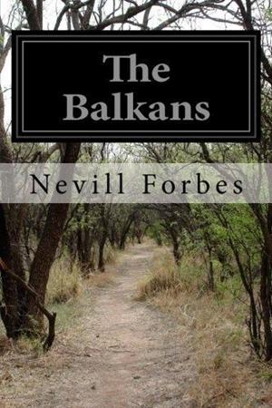 Resim The Balkans: A History of Bulgaria, Serbia, Greece, Romania, Turkey