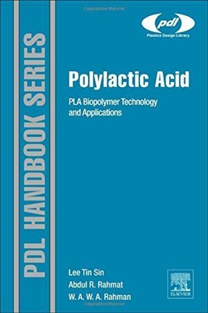 Resim Polylactic Acid: PLA Biopolymer Technology and Applications