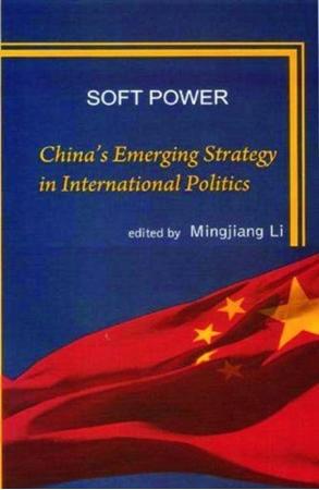 Resim Soft Power: China's Emerging Strategy in International Politics