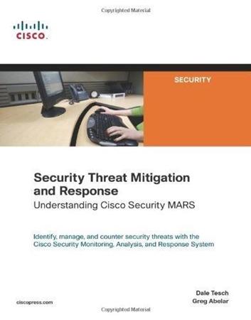 Resim Security Threat Mitigation and Response: Understanding Cisco Security Mars