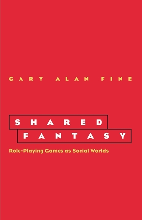 Resim Shared Fantasy: Role-Playing Games as Social Worlds
