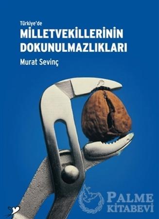 Resim Türkiye'de Milletvekillerinin Dokunulmazlıkları