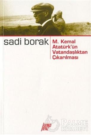 Resim M. Kemal Atatürk'ün Vatandaşlıktan Çıkarılması