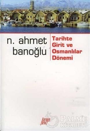 Resim Tarihte Girit ve Osmanlılar Dönemi