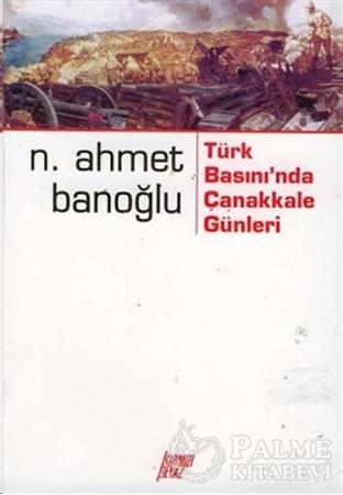 Resim Türk Basınında Çanakkale Günleri