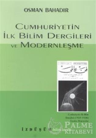 Resim Cumhuriyetin İlk Bilim Dergileri ve Modernleşme
