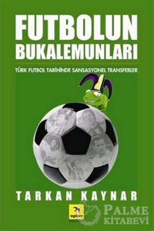 Resim Futbolun Bukalemunları