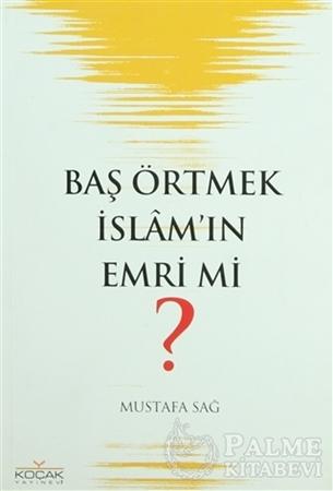Resim Baş Örtmek İslam'ın Emri mi?