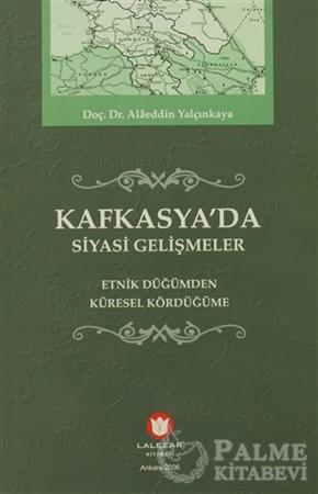 Resim Kafkasya'da Siyasi Gelişmeler