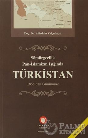 Resim Sömürgecilik Pan-İslamizm Işığında Türkistan