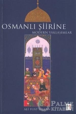 Resim Osmanlı Şiirine Modern Yaklaşımlar