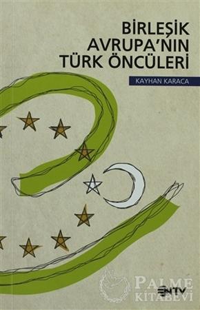 Resim Birleşik Avrupa'nın Türk Öncüleri