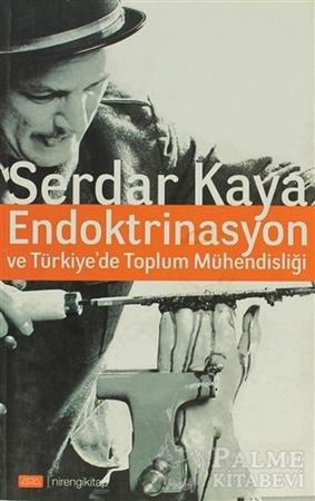 Resim Endoktrinasyon ve Türkiye'de Toplum Mühendisliği