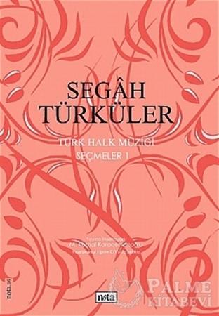 Resim Segah Türküler Türk Halk Müziği Seçmeler: 1