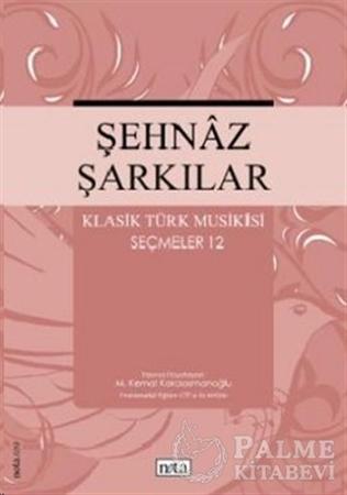 Resim Şehnaz Şarkılar Klasik Türk Musikisi Seçmeler 12