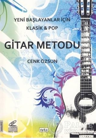 Resim Yeni Başlayanlar İçin Klasik ve Pop Gitar Metodu