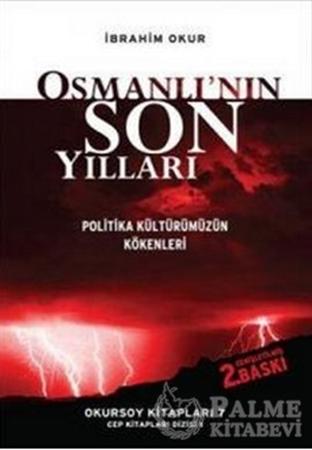 Resim Osmanlı'nın Son Yılları