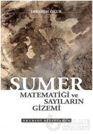 Resim Sümer Matematiği ve Sayıların Gizemi