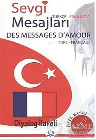 Resim Sevgi Mesajları - Des Messages D'Amour / Türkçe - Fransızca / Fransızca-Türkçe
