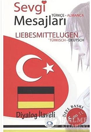 Resim Sevgi Mesajları - Lisbesmittelugen / Türkçe-Almanca / Almanca-Türkçe