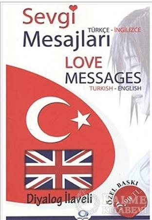 Resim Sevgi Mesajları - Love Messages / Türkçe-İngilizce / İngilizce-Türkçe