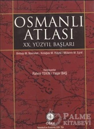 Resim Osmanlı Atlası - 20. Yüzyıl Başları