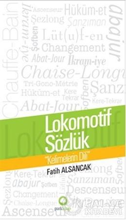 Resim Lokomotif Sözlük : Kelimelerin Dili