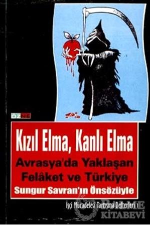 Resim Kızıl Elma, Kanlı Elma Avrasya'da Yaklaşan Felaket ve Türkiye