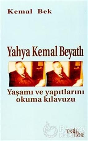 Resim Yahya Kemal Beyatlı Yaşamı ve Yapıtlarını Okuma Kılavuzu