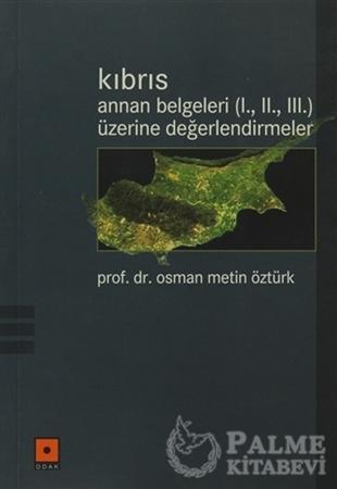 Resim Kıbrıs Annan Belgeleri (1. 2. 3.) Üzerine Değerlendirmeler