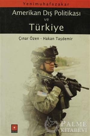 Resim Yeni Muhafazakar Amerikan Dış Politikası ve Türkiye
