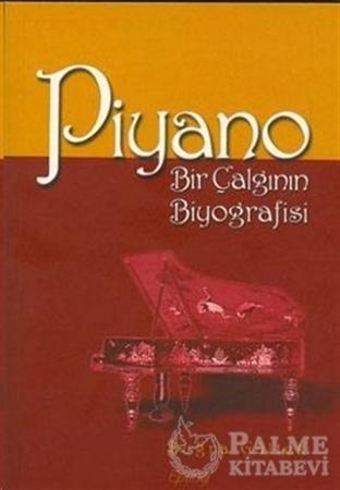 Resim Piyano Bir Çalgının Biyografisi