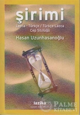 Resim Şirimi - Lazca Türkçe / Türkçe Lazca Cep Sözlüğü