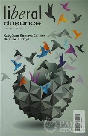 Resim Liberal Düşünce Sayı: 63 Kabuğunu Kırmaya Çalışan Ülke: Türkiye