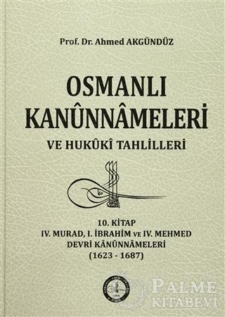 Resim Osmanlı Kanunnameleri ve Hukuki Tahlilleri 10. Kitap