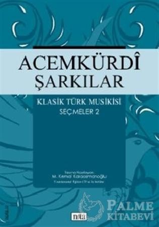 Resim Acemkürdi Şarkılar - Klasik Türk Musikisi Seçmeler 2
