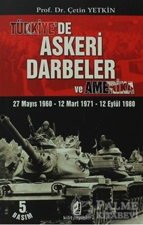Resim Türkiye'de Askeri Darbeler ve Amerika