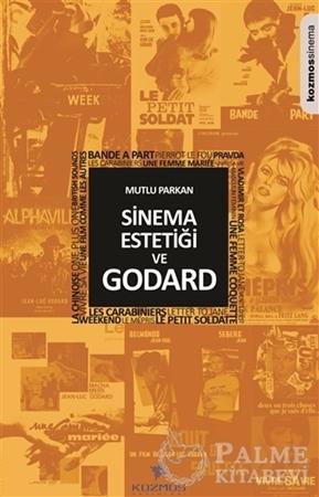 Resim Sinema Estetiği ve Godard