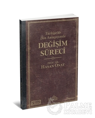Resim Türkiye'de Din Anlayışında Değişim Süreci