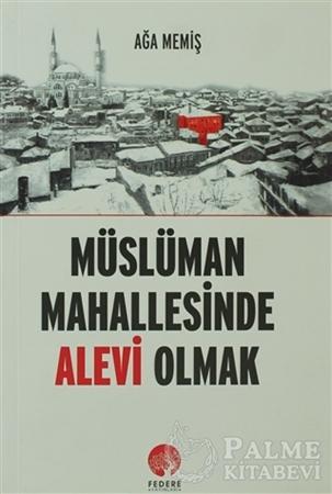 Resim Müslüman Mahallesinde Alevi Olmak